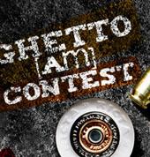 Ghetto (am) Contest