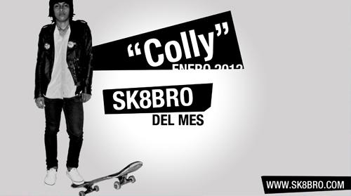 Sk8bro del Mes - Colly - Enero 2012