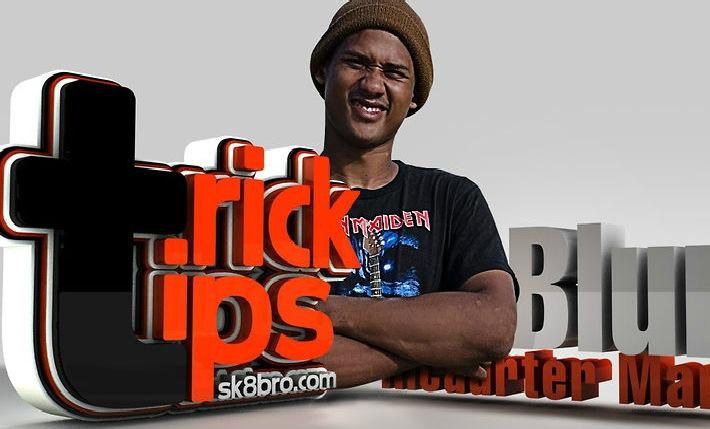 Trick Tips - Frontside Bluntslide