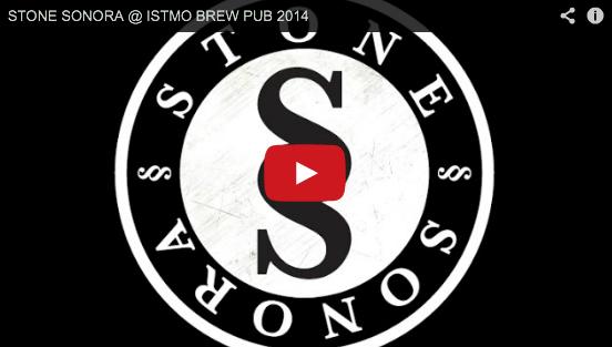 STONE SONORA @ ISTMO BREW PUB 2014
