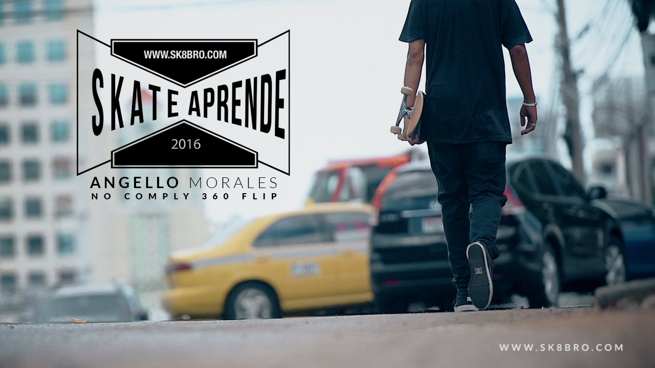 SKATE APRENDE - ANGELLO MORALES - NO COMPLY 360 FLIP